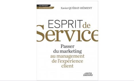 """Mon livre """"Esprit de service, passer du marketing au management de l'expérience client."""""""
